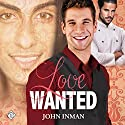 Love Wanted Audiobook by John Inman Narrated by Ezekiel Robison