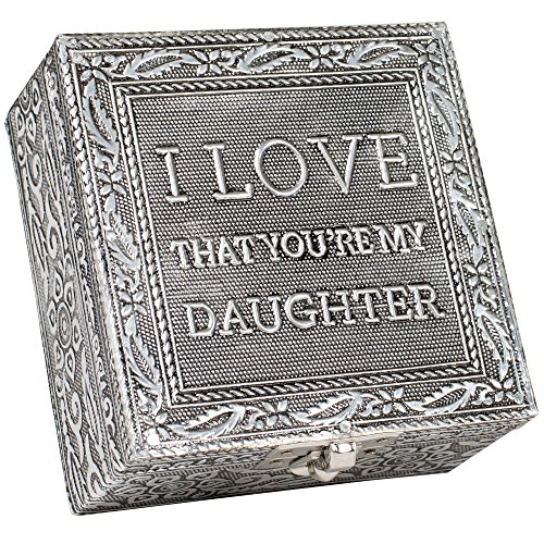I Love that You are My Daughter Silver Color Metal Jewelry Keepsake Decorative Box