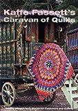 Kaffe Fassetts Caravan of Quilts