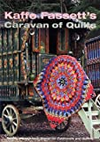 Kaffe Fassetts Caravan of Quilts