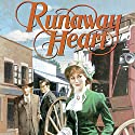 Runaway Heart: Westward Dreams Audiobook by Jane Peart Narrated by Christine Williams