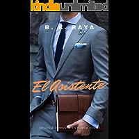 EL ASISTENTE (TRILOGÍA ROMANCE EN NUEVA YORK nº 1) (Spanish Edition) book cover