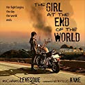 The Girl at the End of the World Audiobook by Richard Levesque Narrated by LC Kane
