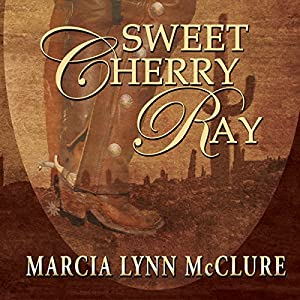 Sweet Cherry Ray Audiobook