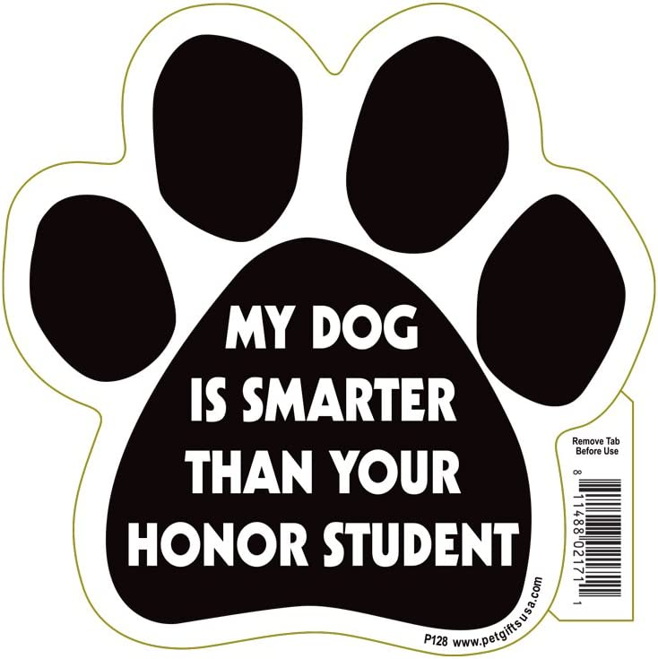 My Dog is Smarter than Your Honor Student Pet Magnet