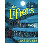 The Lifters   Dave Eggers