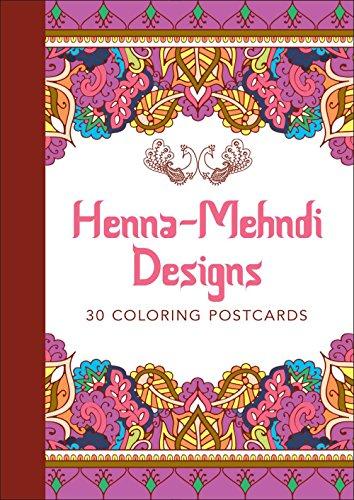 Henna-Mehndi Designs: 30 Coloring Postcards (Serene Coloring)