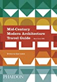 Mid-Century Modern Architecture Travel Guide. West Coast USA