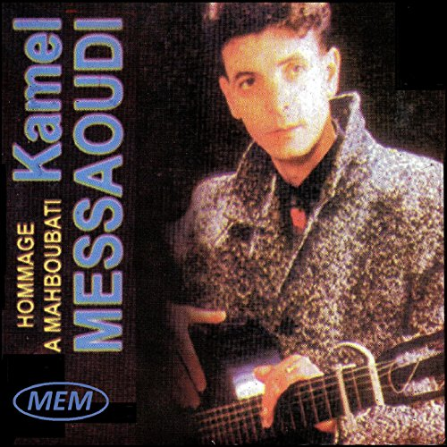 album kamel messaoudi mp3