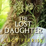 The Lost Daughter | Lucy Ferriss