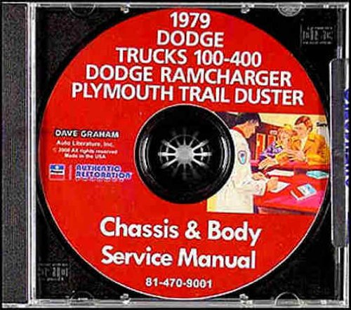 Rd Axle - 1979 DODGE TRUCK REPAIR SHOP SERVICE MANUAL And BODY MANUAL CD I100-400 Series Conventional, Pickup, Ramcharge, Trail Duster models D, AD, PD, RD, W, AW, PW, WM, Crew Cab, Club Cab