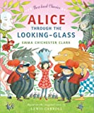 Alice Through the Looking Glass (Best-Loved Classics)