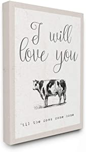 The Stupell Home Decor Collection Love You Till The Cows Come Home Stretched Canvas Wall Art 16 x 20
