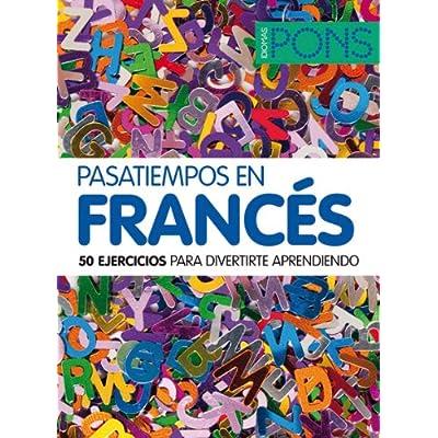 Pasatiempos en francés (Pons - Pasatiempos)