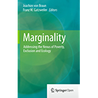 Marginality: Addressing the Nexus of Poverty, Exclusion and Ecology (English Edition)
