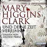 Und deine Zeit verrinnt | Mary Higgins Clark