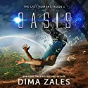 Oasis Audiobook by Dima Zales Narrated by Roberto Scarlato