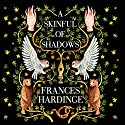 A Skinful of Shadows Audiobook by Frances Hardinge Narrated by Tuppence Middleton