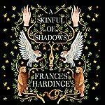 A Skinful of Shadows | Frances Hardinge