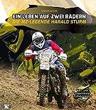 Ein Leben auf zwei Rädern: Die MZ-Legende Harald Sturm