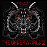 The Underworld 2 (Deluxe Edition) [Explicit]
