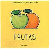 Frutas (De la cuna a la luna)