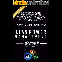 LEAN POWER MANAGEMENT: Industrias Rentables y Eficientes a través de las Personas (Edición Especial y Limitada nº 1)