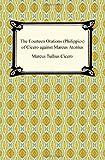 The Fourteen Orations of Cicero Against Marcus Antonius, Marcus Tullius Cicero, 1420934325