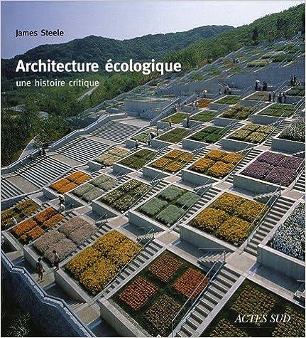 architecture écologique une histoire critique pdf télécharger