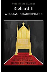 Richard II (Wordsworth Classics) Paperback