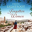 Forgotten Women Audiobook by Freda Lightfoot Narrated by Anne Flosnik