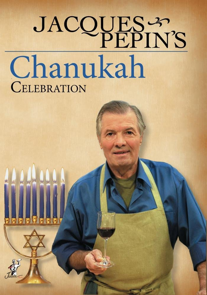 Jacques Pepin's Channukah Celebration
