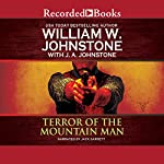 Terror of the Mountain Man | William W. Johnstone,J. A. Johnstone