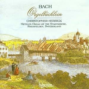 Bach: Orgelbüchlein / Christopher Herrick