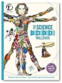 The Science Timeline Wallbook: Unfold the Story of Inventions―from the Stone Age to the Present Day!