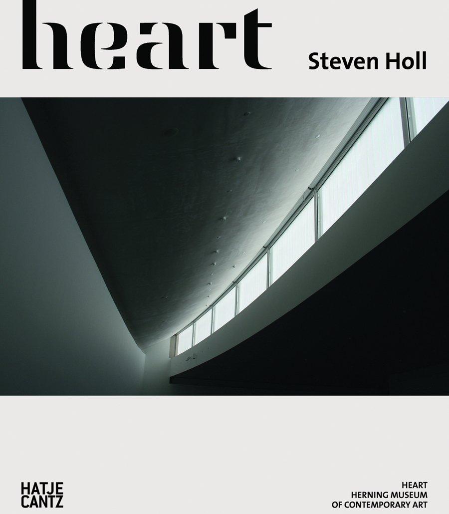 Steven Holl: Heart: Herning Museum of Contemporary Art pdf epub