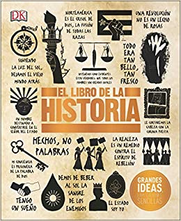 El Libro de la Historia (Big Ideas Simply Explained): Amazon.es: Dk: Libros
