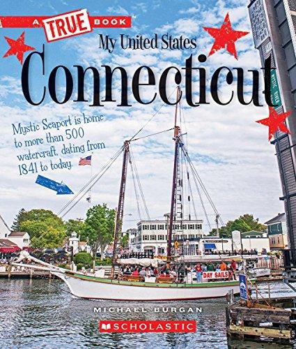 Connecticut (True Book My United States)