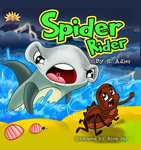 """Children's picture book:""""SPIDER RIDER"""":Beginner readers(early learning)Children book 4-8(Bedtime Story)Animal Story:fish/ marine life:Spiders(Fantasy Imagination)values(level-1)Tod"""