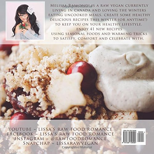 Have a winter raw food romance raw vegan recipes for cozy winter have a winter raw food romance raw vegan recipes for cozy winter months raw food romance recipes volume 1 melissa raimondi 9781539159599 amazon forumfinder