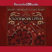 Clockwork Lives | Kevin J. Anderson, Neil Peart