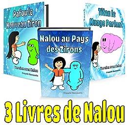3 Livres De Nalou Livre Pour Enfants De 4 A 8 Ans Livres