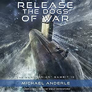 Release the Dogs of War Audiobook