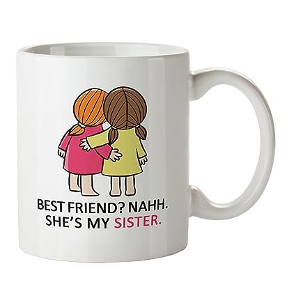 Marvelous Zokasa She Is My Sister Coffee Mug For Best Friend Girl
