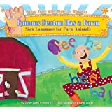 Famous Fenton Has a Farm: Sign Language for Farm Animals (Story Time With Signs & Rhymes)