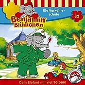 Die Verkehrsschule (Benjamin Blümchen 32) | Elfie Donnelly
