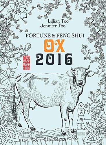 Download Lillian Too & Jennifer Too Fortune & Feng Shui 2016 Ox ebook