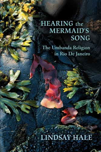 Download Hearing the Mermaid's Song: The Umbanda Religion in Rio de Janeiro Pdf