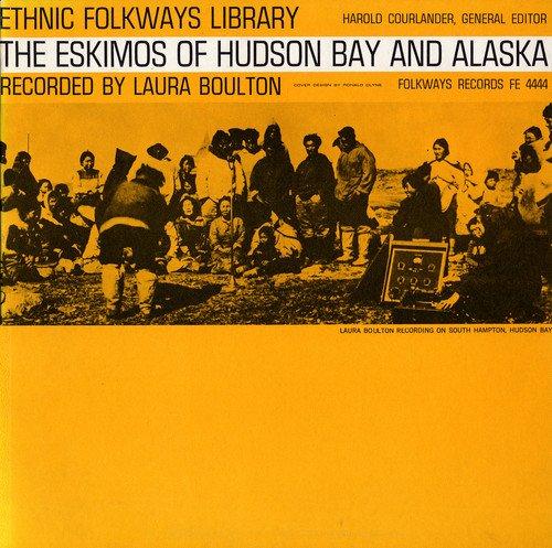 Eskimos Hudson Bay Alaska / Various by Folkways Records