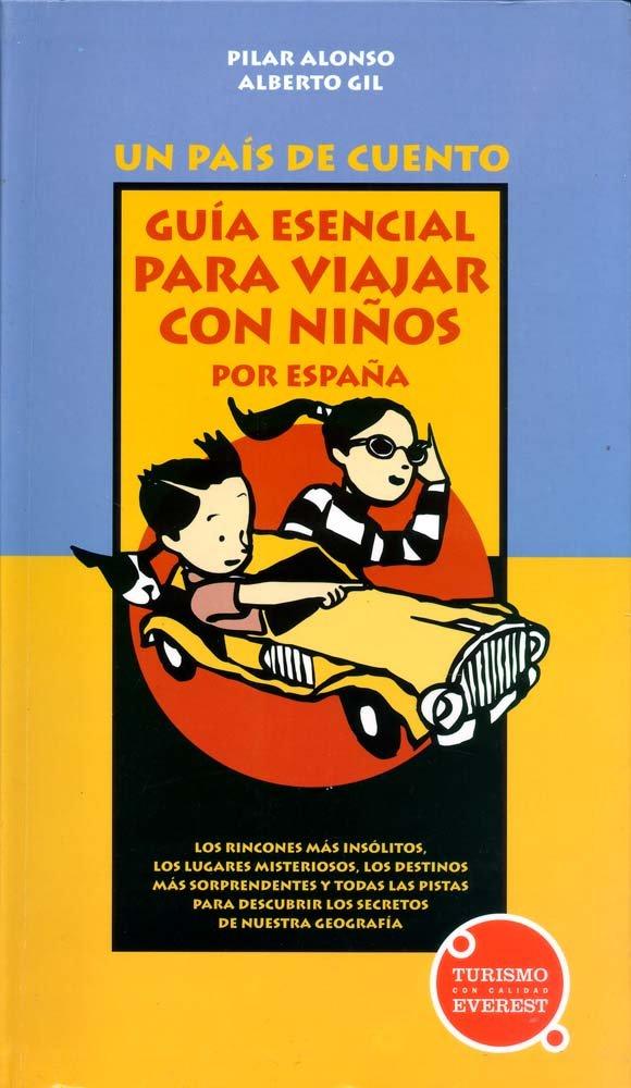 Guía esencial para viajar con niños por España Guías del viajero ...